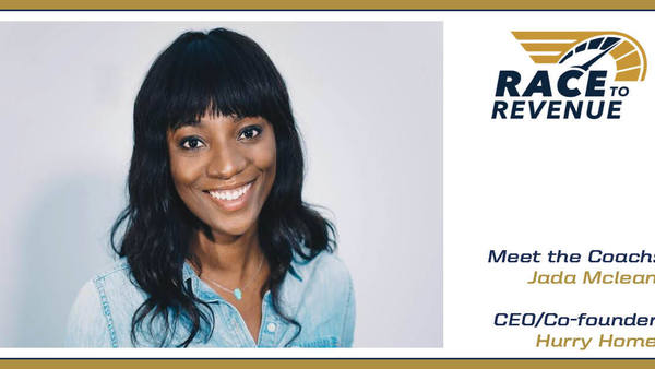 Race to Revenue '20: Meet the Coach | Jada Mclean, CEO/Co-founder, Hurry Home